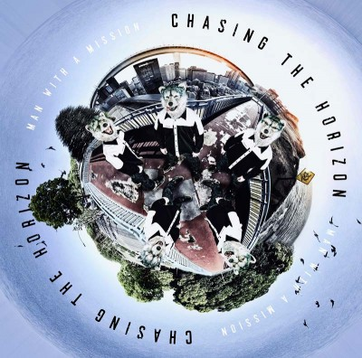 『Chasing the Horizon』MAN WITH A MISSION(ソニー・ミュージックエンタテインメント)