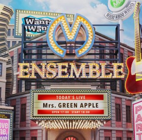 『ENSEMBLE』 Mrs. GREEN APPLE
