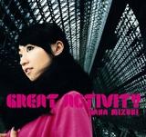 『GREAT ACTIVITY』《2007年限定製造盤》