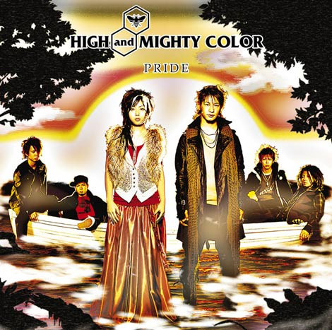 「PRIDE」/HIGH and MIGHTY COLOR