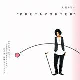 昨年12月に発売されたアルバム『PRETAPORTER』