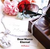 「Dear Mama feat.小田和正/Eternal」は5月9日(水)発売