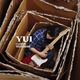 YUI『I LOVED YESTERDAY』初回限定盤