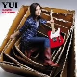 YUI『I LOVED YESTERDAY』通常盤
