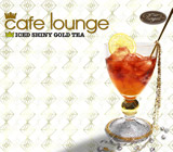 『cafe iounge Royal ICED SHINY GOLD TEA』