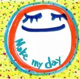 「Make my day」(7月16日リリース)