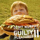 スコット・マーフィー、ニューアルバム『Guilty Pleasures II』