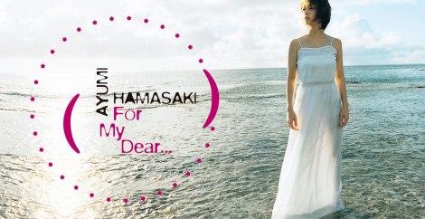 浜崎あゆみ、シングル「For My Dear...」