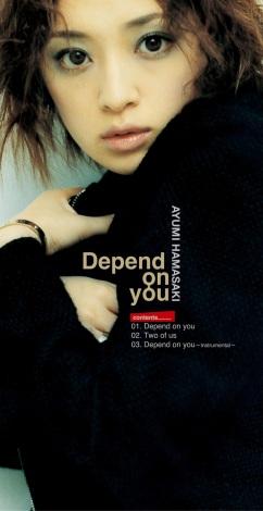 浜崎あゆみ、シングル「Depend on you」