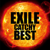 EXILE、ベスト盤『EXILE CATCHY BEST』
