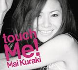 倉木麻衣、アルバム『touch Me!』【通常盤】