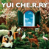 YUI、シングル「CHE.R.RY」(初回盤)〔07年03月07日発売〕