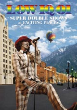 『LOW IQ 01 SUPER DOUBLE SHOWS at EXCITING PLACES』ジャケット写真