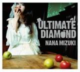 水樹奈々の通算7枚目のアルバム『ULTIMATE DIAMOND』