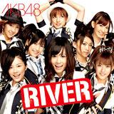 AKB48「RIVER」
