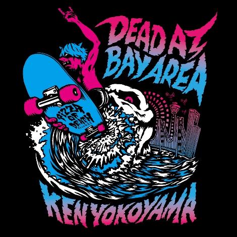 「DEAD AT BAY AREA」のイメージビジュアル