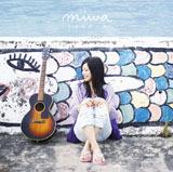 miwaのニューシングル「リルガール」(初回盤)