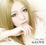 2週連続1位を獲得した西野カナの2ndアルバム『to LOVE』