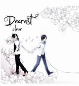 1stアルバムでTOP10入りしたclear「Dearest」