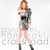 浜崎あゆみ「crossroad」
