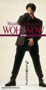 4thシングル「WOH WOW」(1991年10月21日発売)