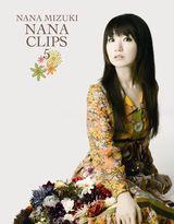 水樹奈々のミュージッククリップ集第5弾『NANA CLIPS 5』
