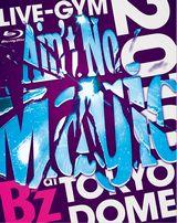 """ミュージックBD年間1位の『B'z LIVEGYM 2010 """"Ain't No Magic"""" at TOKYO DOME』"""
