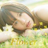 デビューシングル「Flower」【通常盤ACT.2】