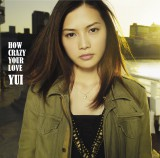 『HOW CRAZY YOUR LOVE』(初回盤)