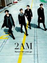 日本デビューシングル「Never let you go 〜死んでも離さない〜」(2012年1月11日発売)[初回生産限定盤A]