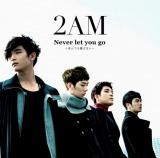 日本デビューシングル「Never let you go 〜死んでも離さない〜」(2012年1月11日発売)[初回生産限定盤B]