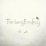 『The beginning』(2月1日発売)初回盤