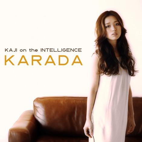 KAJI on the INTELLIGENCE「KARADA」(3月28日配信)