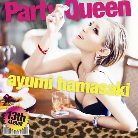浜崎あゆみの13thアルバム『Party Queen』