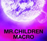 『Mr.Children 2005-2010<macro>』