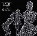 """初公開された『Perfume Global Compilation """"LOVE THE WORLD""""』ジャケット(初回限定盤)"""
