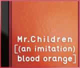 通算17枚目のオリジナルアルバム『[(an imitaion)blood orange]』