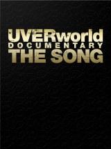 UVERworldのドキュメンタリー映画DVD『UVERworld DOCUMENTARY THE SONG(完全生産限定盤)』