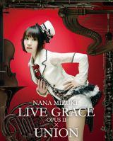 水樹奈々の最新ライブBlu-ray Disc『NANA MIZUKI LIVE GRACE-OPUSSII-×UNION』