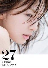 北川景子初となる写真集『北川景子1st写真集「27」』