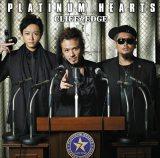 CLIFF EDGEのニューアルバム『PLATINUM HEARTS』(11月27日発売)