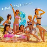 ラストシングル「FiNAL DANCE/nerve」(5月28日発売)通常LIVE盤