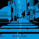 アニメ『メカクシティアクターズ』OP&EDテーマを収録した「daze/days」(6月18日発売)