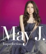 """新曲「Mama found...""""Forever""""」が収録されるMay J.の最新アルバム『Imperfection』(10月8日発売)"""