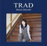 竹内まりやの7年ぶりとなるオリジナルアルバム『TRAD』がロングヒット中