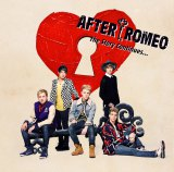 After Romeoの1stアルバム『The Story Continues...』初回盤B
