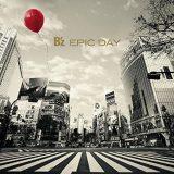 B'zの3年8ヶ月ぶりとなるオリジナルアルバム『EPIC DAY』が初登場1位