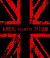 BABYMETALのイギリス2公演を収録した『LIVE IN LONDON -BABYMETAL WORLD TOUR 2014-』