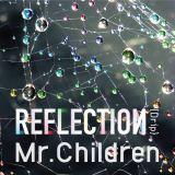 『バケモノの子』主題歌はMr.Childrenニューアルバム『REFLECTION』に収録される「Starting Over」