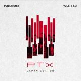 日本盤デビューアルバム『PTX Vols. 1 & 2(ジャパン・エディション)』